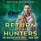 Return of the Hunters Audiobook, by Sonya Bateman