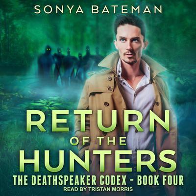 Return of the Hunters Audiobook, by Sonya Bateman