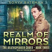 Realm of Mirrors Audiobook, by Sonya Bateman