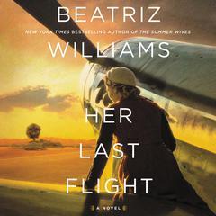 Her Last Flight: A Novel Audiobook, by Beatriz Williams