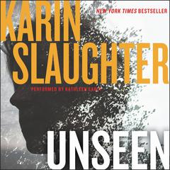 Unseen: A Novel Audiobook, by Karin Slaughter
