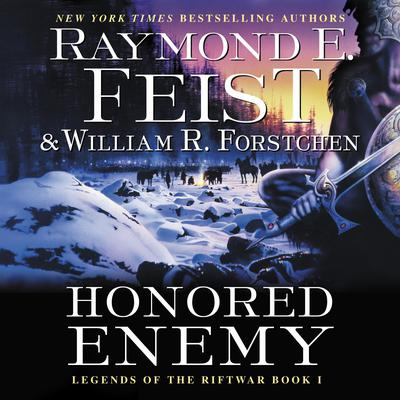 Honored Enemy: Legends of the Riftwar, Book 1 Audiobook, by