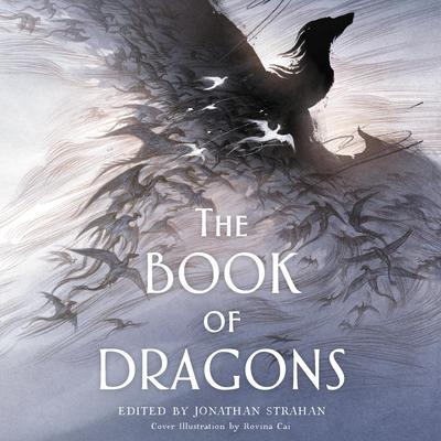 The Book of Dragons: An Anthology Audiobook, by