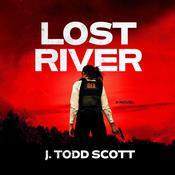 Lost River Audiobook, by J. Todd Scott