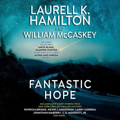 Fantastic Hope Audiobook, by Patricia Briggs