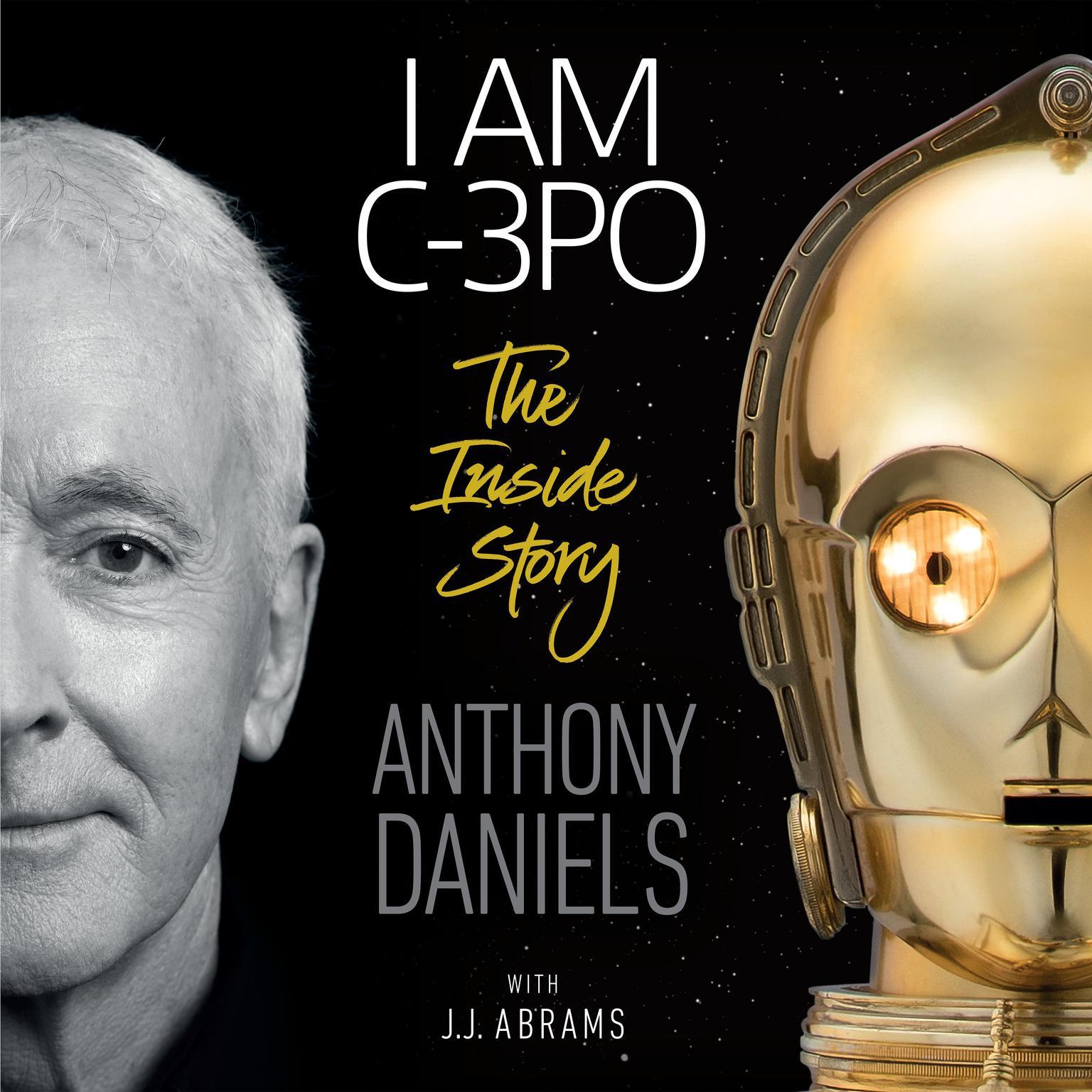 Printable I Am C-3PO: The Inside Story Audiobook Cover Art