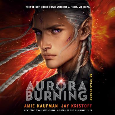 Aurora Burning Audiobook, by Amie Kaufman