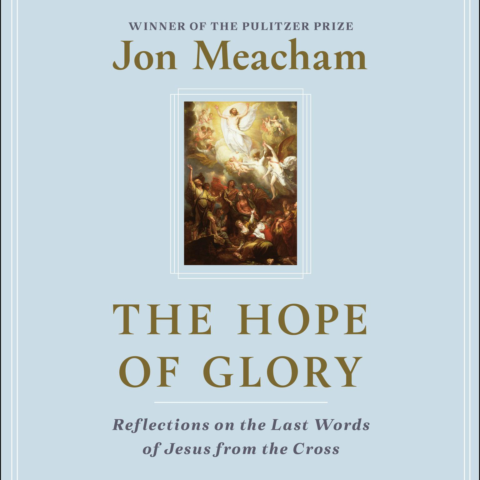 Printable The Hope of Glory: Reflections on the Last Words of Jesus from the Cross Audiobook Cover Art