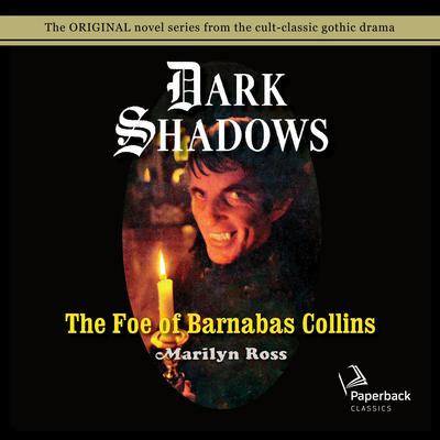 The Foe of Barnabas Collins Audiobook, by