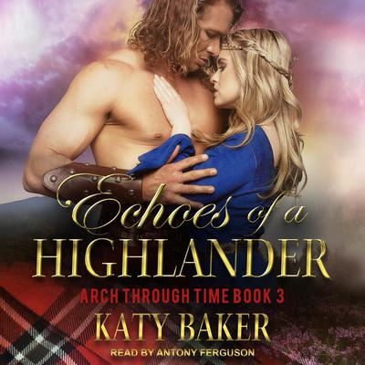 Echoes of a Highlander Audiobook, by Katy Baker
