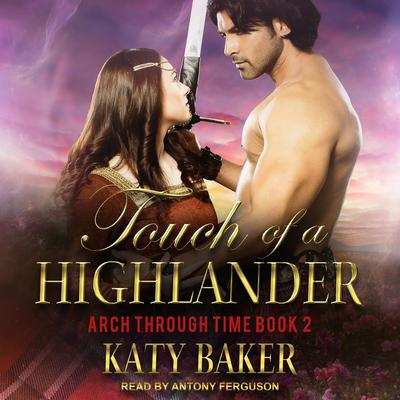 Touch of a Highlander Audiobook, by