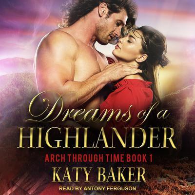 Dreams of a Highlander Audiobook, by