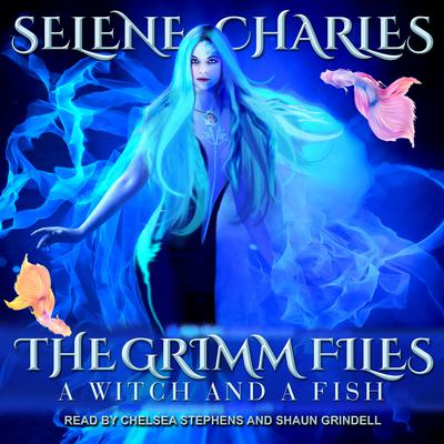 A Witch and a Fish Audiobook, by Selene Charles