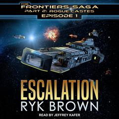 Escalation Audiobook, by Ryk Brown