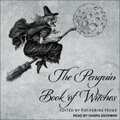 The Penguin Book of Witches Audiobook, by Author Info Added Soon