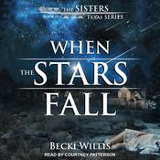 When the Stars Fall Audiobook, by Becki Willis