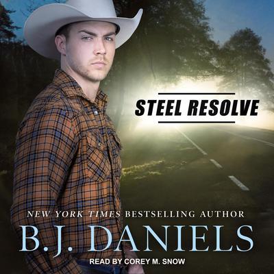 Steel Resolve Audiobook, by B. J. Daniels