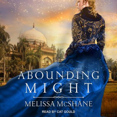 Abounding Might Audiobook, by Melissa McShane