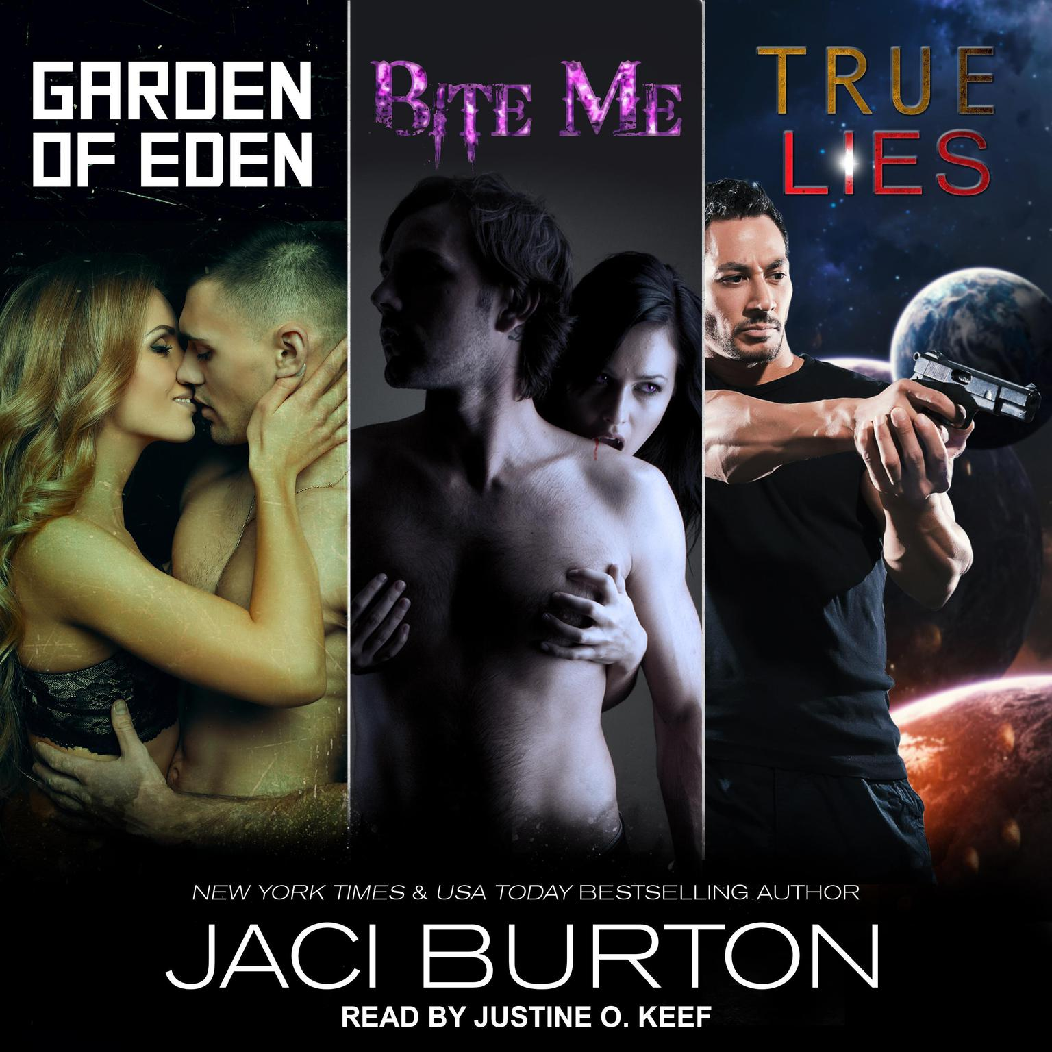 Garden of Eden, Bite Me, & True Lies Audiobook, by Jaci Burton