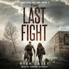 The Last Fight Audiobook, by Ryan Casey