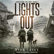 Lights Out: A Post Apocalyptic EMP Thriller Audiobook, by Ryan Casey
