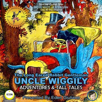The Long Eared Rabbit Gentleman Uncle Wiggily - Adventures & Tall Tales Audiobook, by
