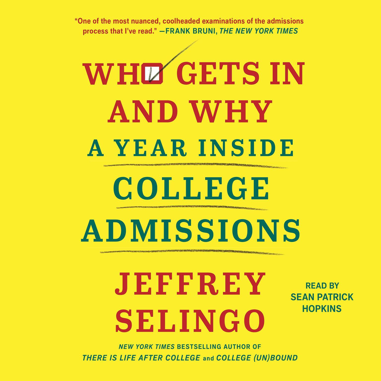 Printable Who Gets In and Why: A Year Inside College Admissions Audiobook Cover Art