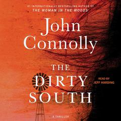 The Dirty South: A Thriler Audiobook, by