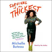 Survival of the Thickest: Essays Audiobook, by Michelle Buteau