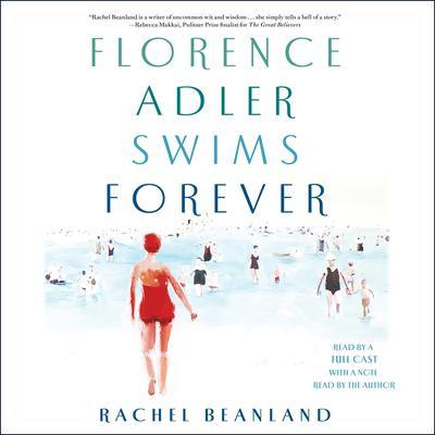 Florence Adler Swims Forever: A novel Audiobook, by