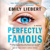 Perfectly Famous Audiobook, by Emily Liebert