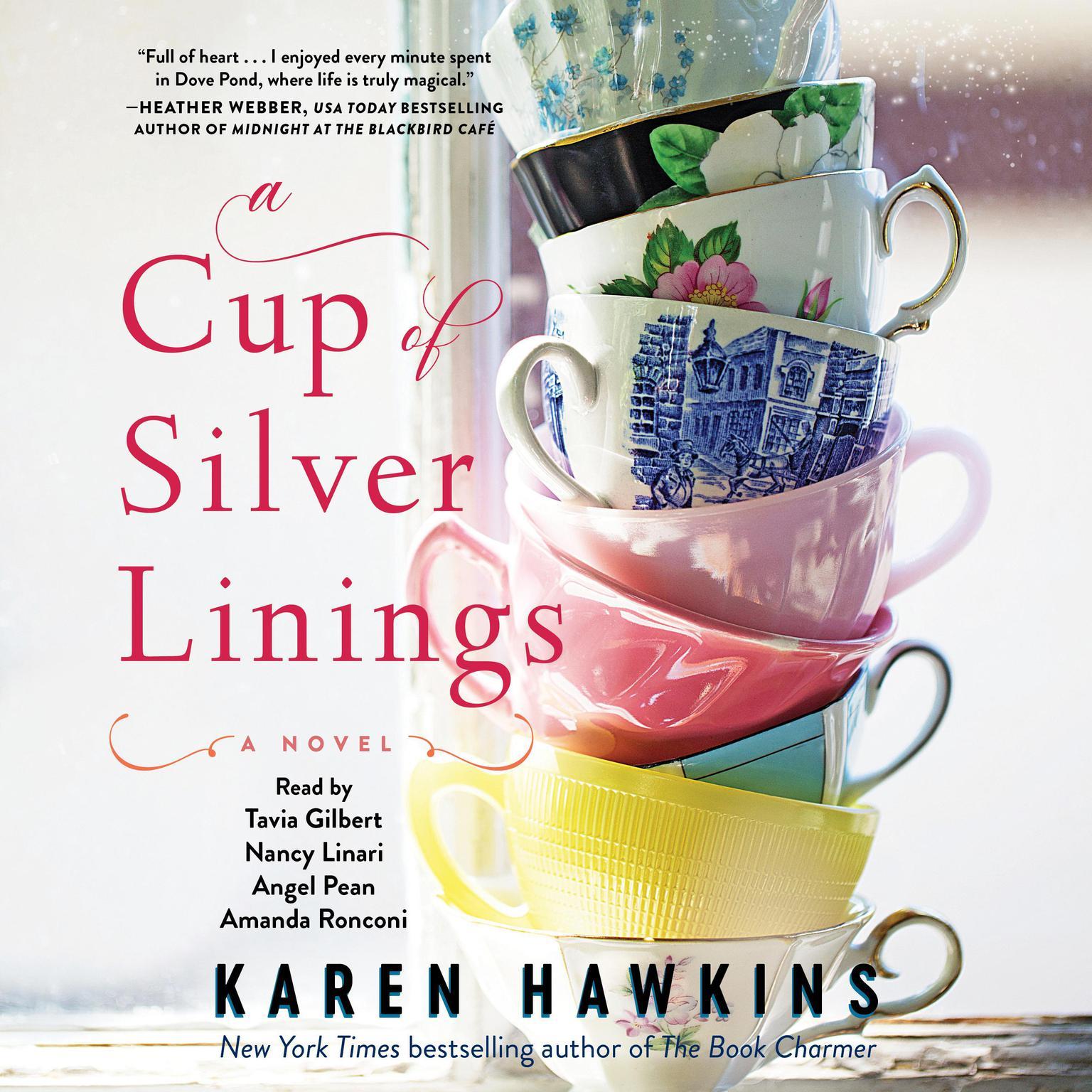 A Cup of Silver Linings Audiobook, by Karen Hawkins