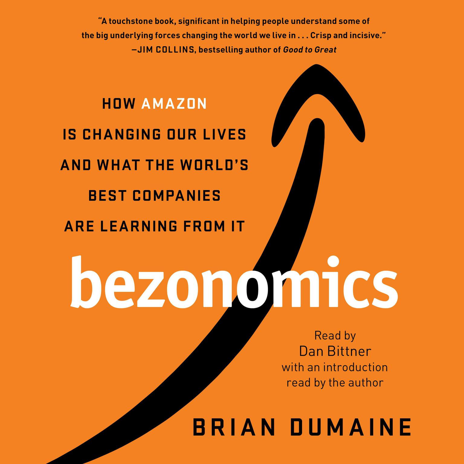 Printable Bezonomics: How Amazon Is Changing Our Lives and What the World's Best Companies Are Learning from It Audiobook Cover Art