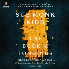 The Book of Longings: A Novel Audiobook, by Sue Monk Kidd