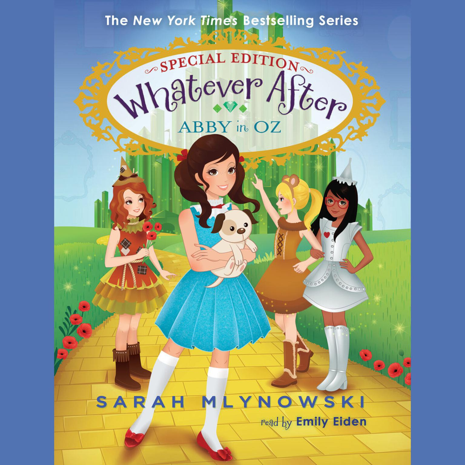 Abby in Oz (Whatever After Special Edition #2) (Digital Audio Download Edition) Audiobook, by Sarah Mlynowski
