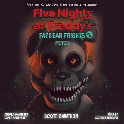 Fazbear Frights #2: Fetch Audiobook, by Scott Cawthon
