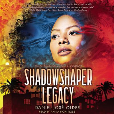 Shadowshaper 'Legacy Audiobook, by