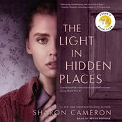 Light in Hidden Places Audiobook, by Sharon Cameron