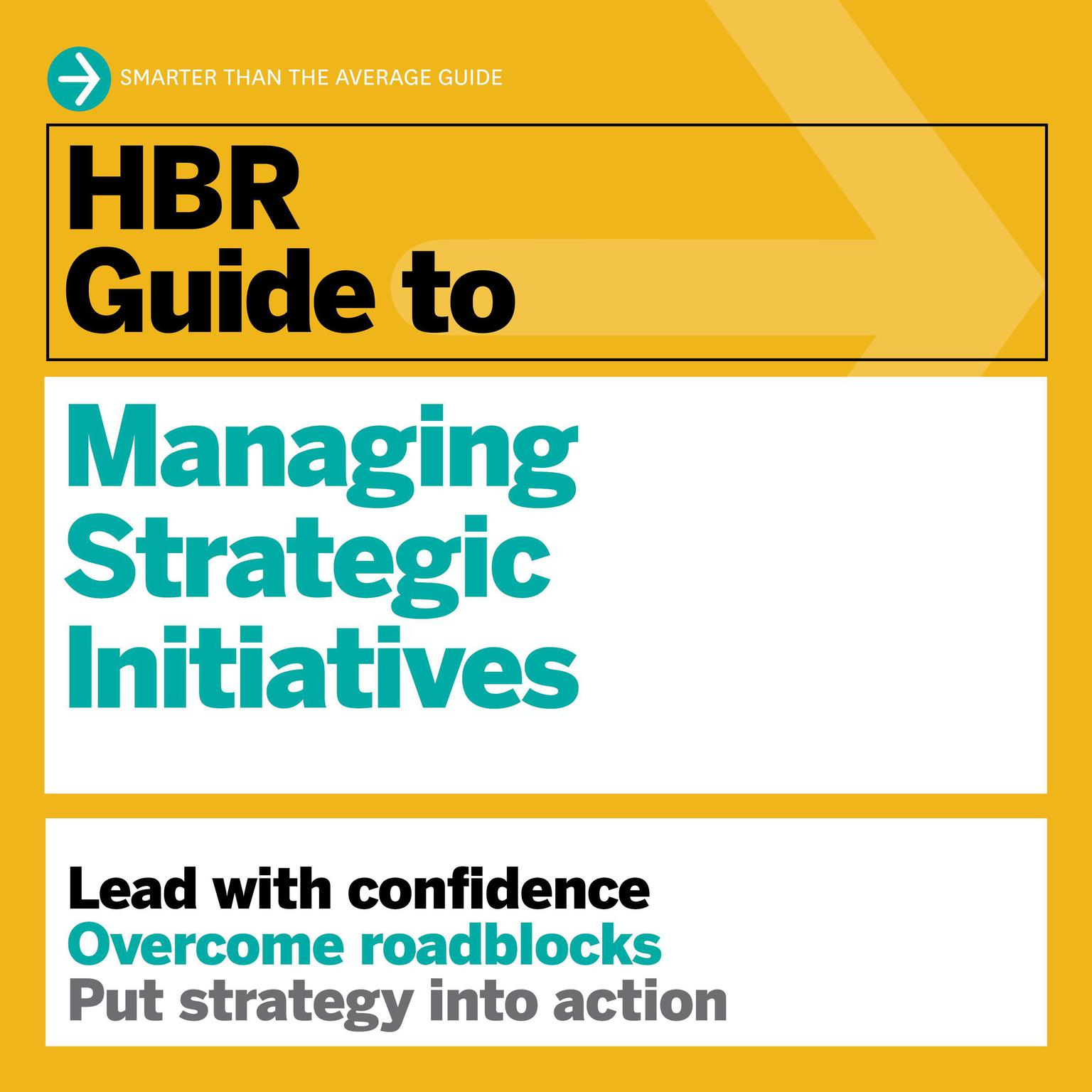 Printable HBR Guide to Managing Strategic Initiatives Audiobook Cover Art