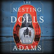 The Nesting Dolls: A Novel Audiobook, by Alina Adams