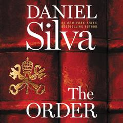 The Order: A Novel Audiobook, by Daniel Silva