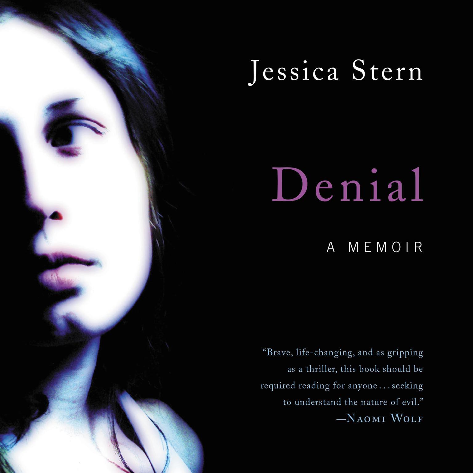 Denial: A Memoir Audiobook, by Jessica Stern