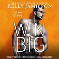 Win Big Audiobook, by Kelly Jamieson