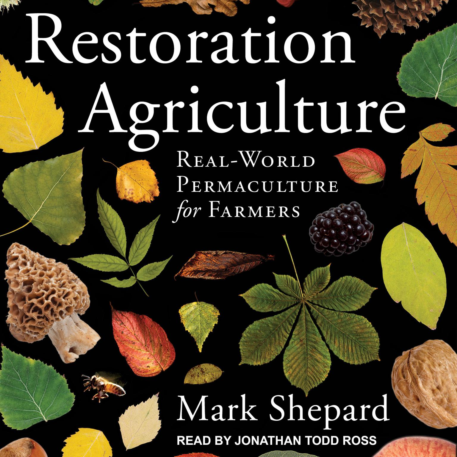 Printable Restoration Agriculture: Real-World Permaculture for Farmers Audiobook Cover Art
