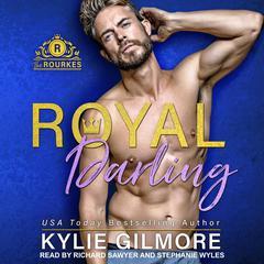 Royal Darling Audiobook, by Kylie Gilmore