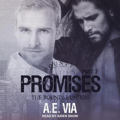 Promises: Part 2 Audiobook, by