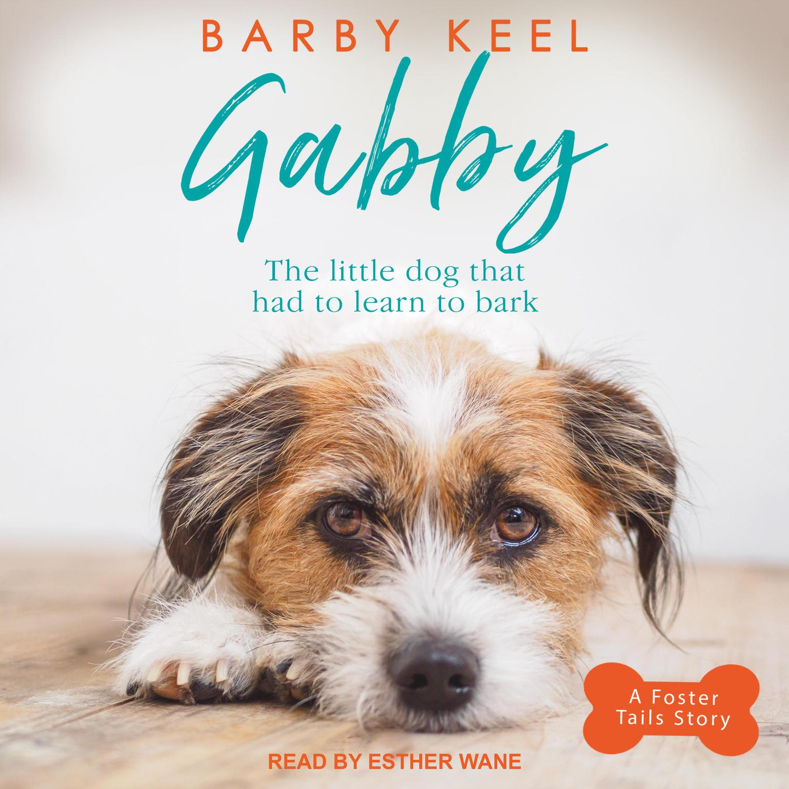 Printable Gabby: The Little Dog That Had to Learn to Bark Audiobook Cover Art