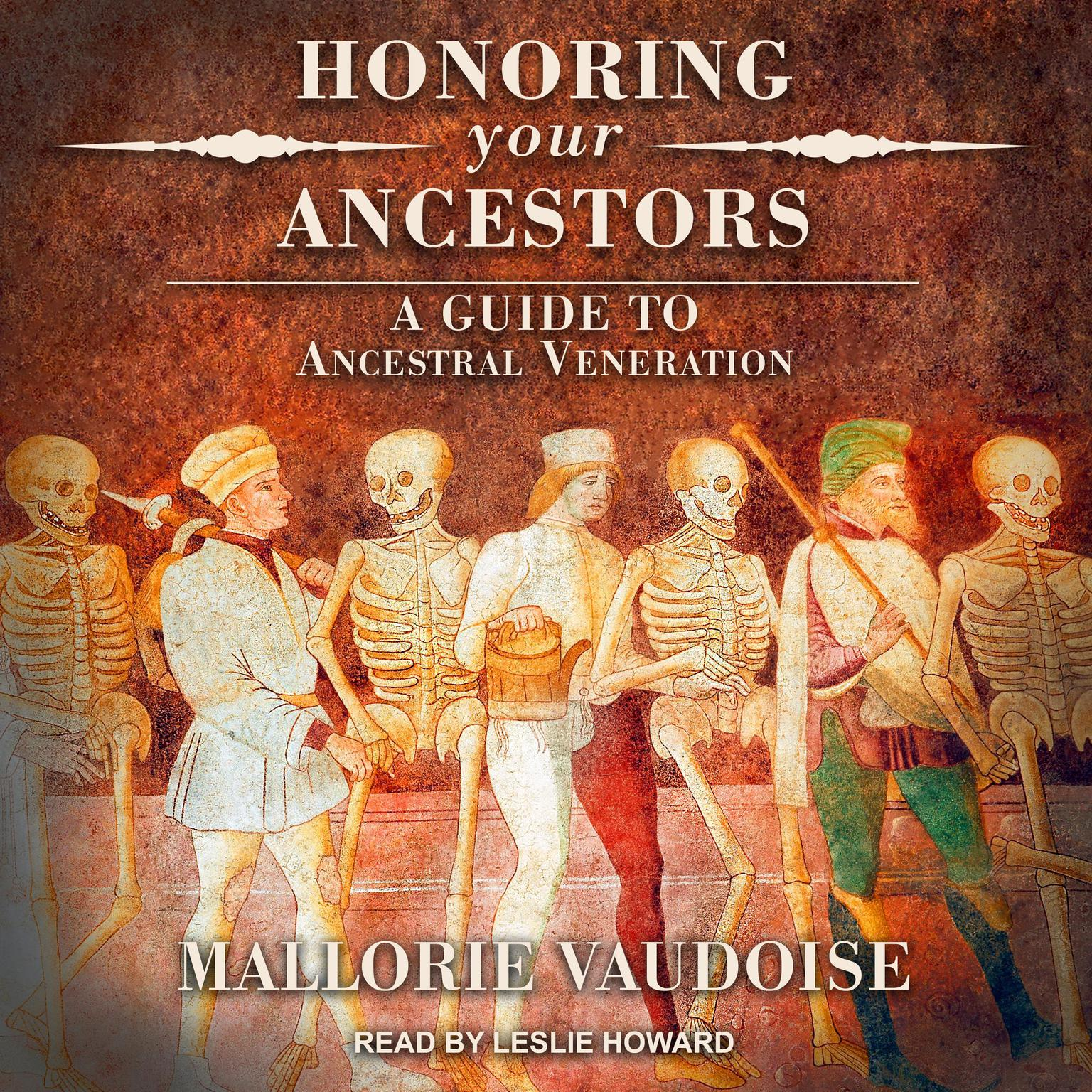 Printable Honoring Your Ancestors: A Guide to Ancestral Veneration Audiobook Cover Art
