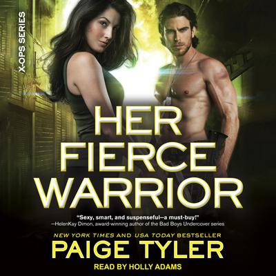 Her Fierce Warrior Audiobook, by Paige Tyler