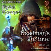 Deadman's Retinue Audiobook, by Pavel Kornev